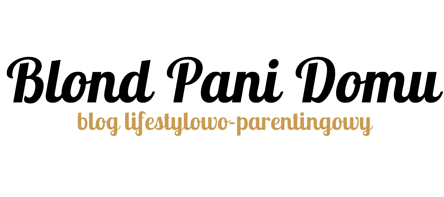 Blog lifestylowo-parentingowy